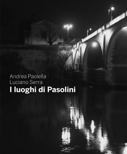"""""""I luoghi di Pasolini"""". Copertina"""