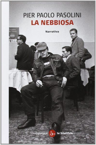 copertina de La Nebbiosa, Il Saggiatore (2013)