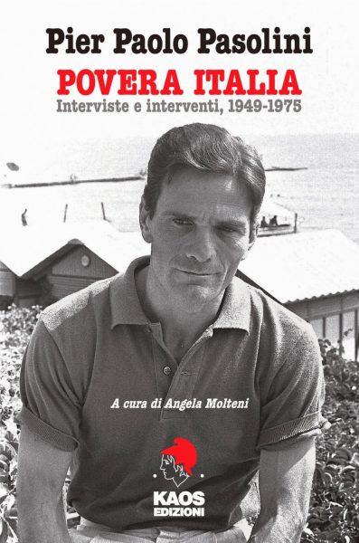"""La copertina del volume """"Pier Paolo Pasolini. Povera Italia"""", Kaos Edizioni (2013)"""