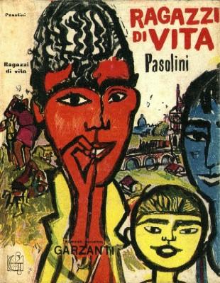 """""""Ragazzi di vita"""" di Pier Paolo Pasolini.Copertina Garzanti"""