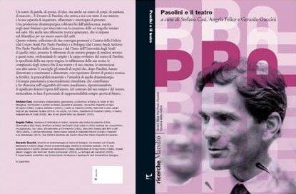 """""""Pasolini e il teatro"""" (Ed. Marsilio), lo svolto di copertina"""