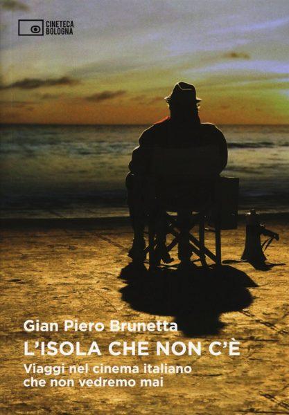 """""""L'isola che non c'è"""" di Gian Pietro Brunetta. Copertina"""