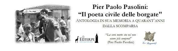 """Antologia """"Pier Paolo Paoslini: IL poeta cviledelle borgate"""". Bando"""