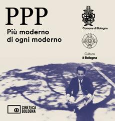 """Bologna. """"Più moderno di ogni moderno"""". Manifesto"""