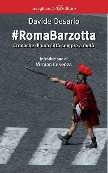 """""""#Roma Barzotta"""" di Davide Desario. Copertina"""