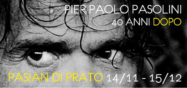 Pasolini. Pasian di Prato. Immagine