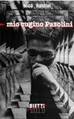 """""""Mio cugino Pasolini"""" (2000) di Nico Naldini. Copertina"""