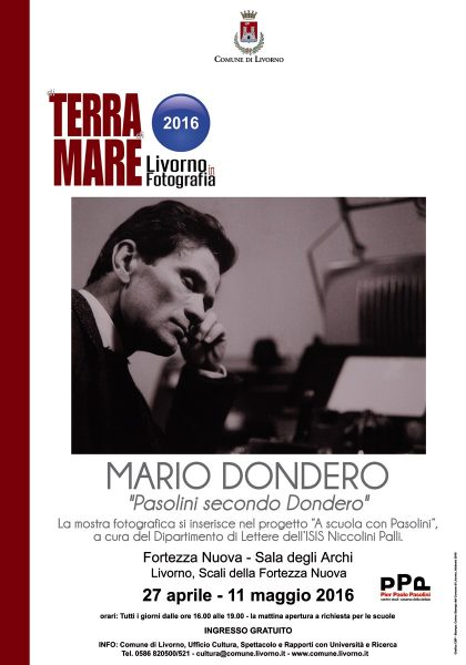 """""""Pasolini secondo Dondero"""". Livorno, 27 aprile-11 maggio 2016. Manifesto"""