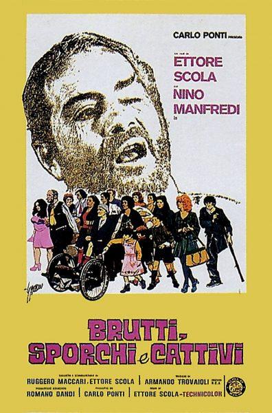 """""""Brutti, sporchi e cattivi"""". Manifesto"""