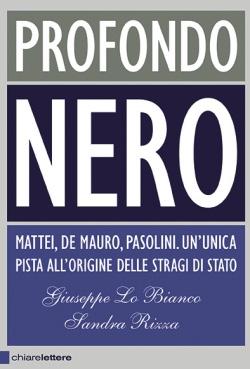 """""""Profondo nero"""" (2009) di Lo Bianco e Rizza"""