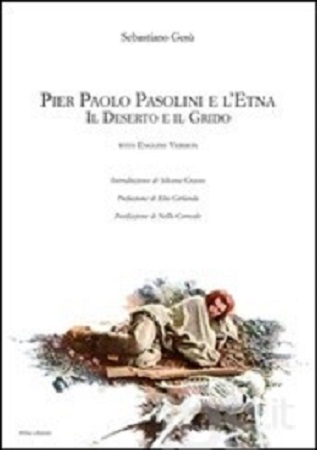 """""""Pier Paolo Pasolini e l'Etna"""" di Sebastiano Gesù. Copertina"""