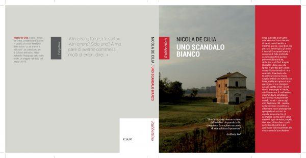 """""""Uno scandalo bianco"""" di Nicola De Cilia. Copertina"""