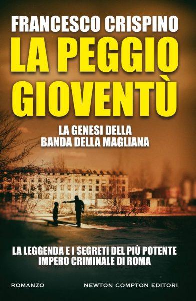 """""""La peggio gioventù"""" di Francesco Crispino. Copertina"""