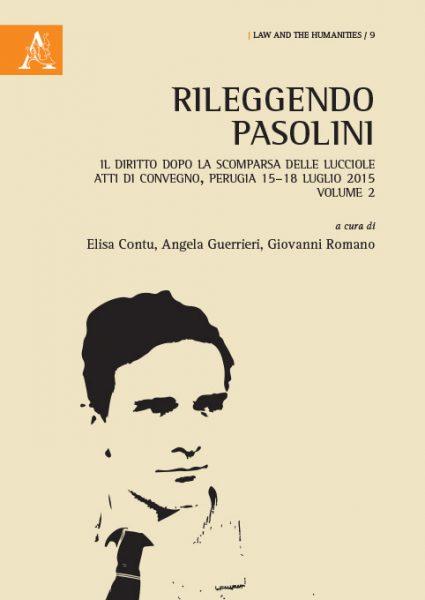 """""""Rileggendo Pasolini. Il diritto dopo la scomparsa delle lucciole"""". Copertina"""
