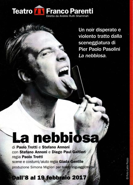 """""""La Nebbiosa"""", libero adattamento da Pasolini. Locandina"""