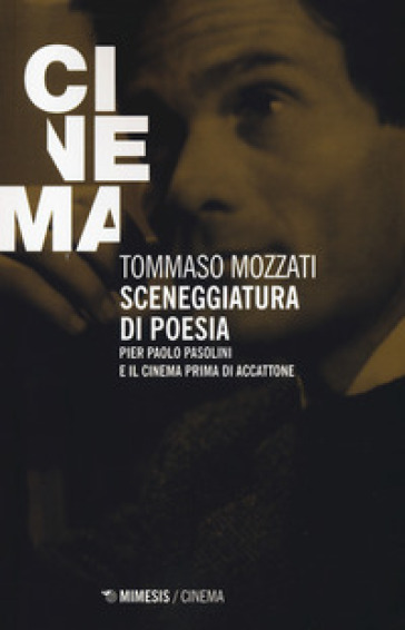 """""""Sceneggiatura di poesia"""" di Tommaso Mozzati. Copertina"""
