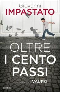"""""""Oltre i cento passi"""" di Giovanni Impastato. Copertina"""