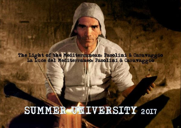 "Pasolini e Caravaggio per ""Summer University"" 2017"