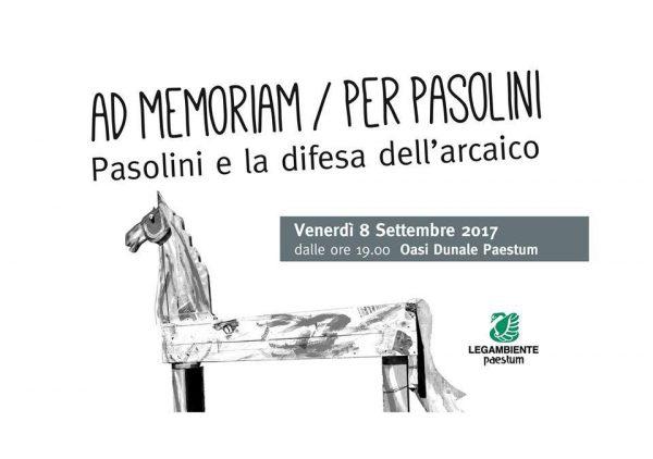 """Ad Memoriam / Per Pasolini"" di Michele Schiavino a Paestum. Manifesto"
