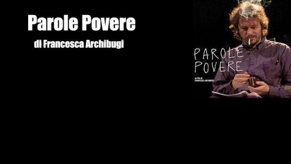 """""""Parole povere"""" (2013) di Francesca Archibugi. Locandina"""