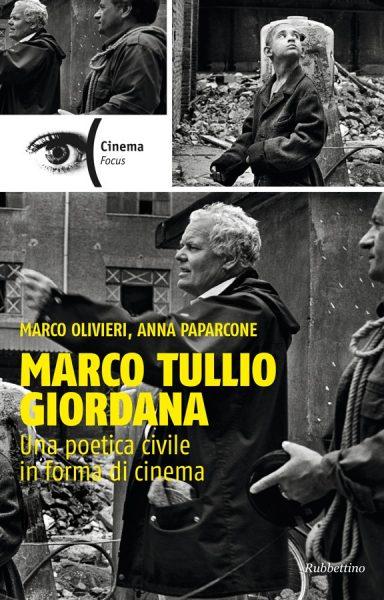 """""""Marco Tullio Giordana. Una poetica civile in forma di cinema"""". Copertina"""