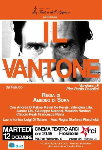 """""""Il Vantone"""", regia di Amedeo Di Sora, Frosinone 12 dicembre '17. Locandina"""