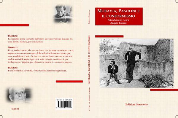 """""""Moravia, Pasoini e il conformismo"""", a cura di Angelo Favaro. Copertina"""