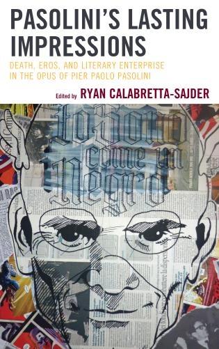 """""""Pasolini's Lasting Impressions"""" di Ryan Calabretta-Sajder. Copertina"""