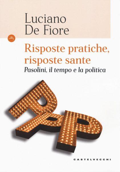 """""""Risposte pratriche, risposte sante"""" di Luciano De Fiore. Copertina"""