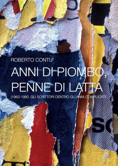 """""""Anni di piombo, penne di latta"""" di Roberto Contu. Copertina"""